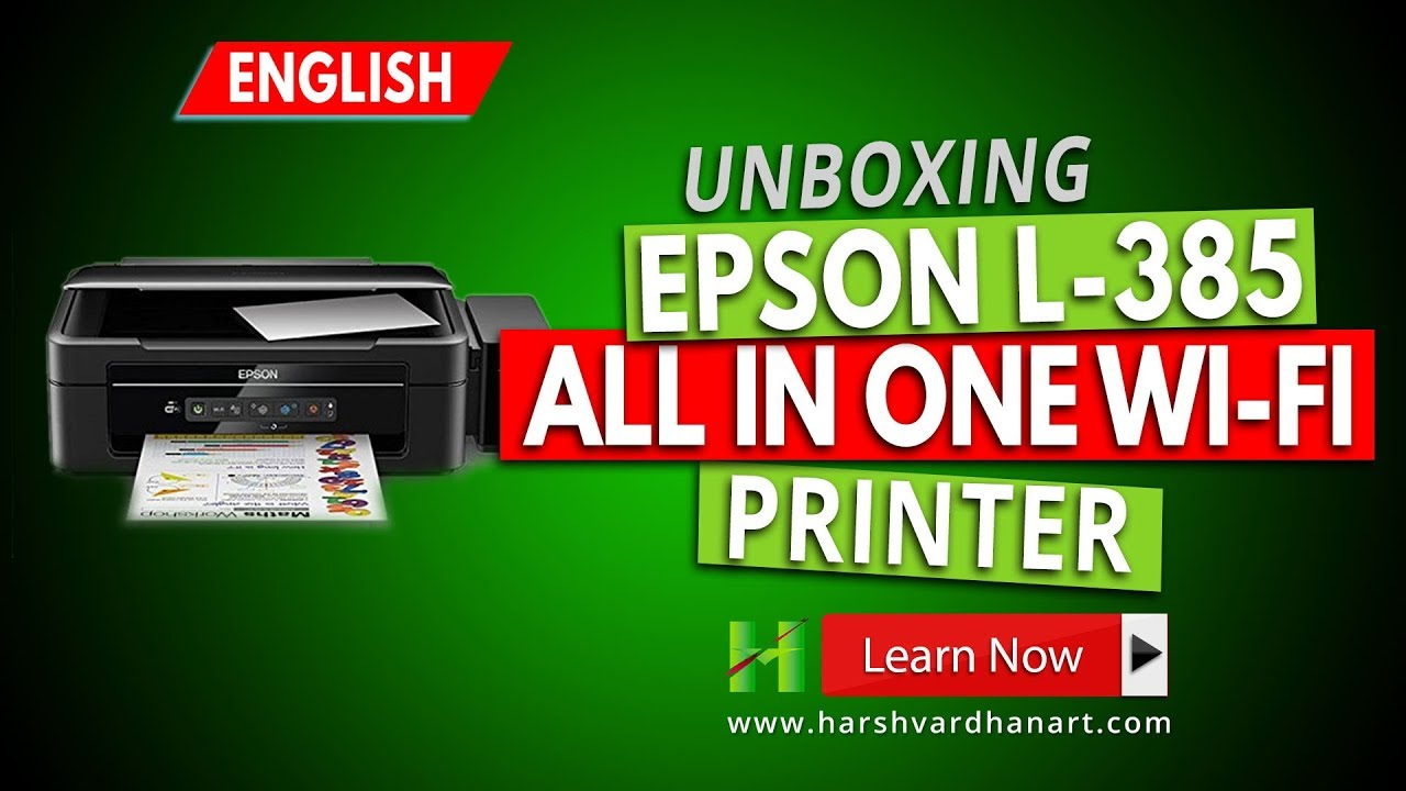 Epson L 385 All in one Wifi Printer- Unboxing Installation -Best Printer  for Photographers-English