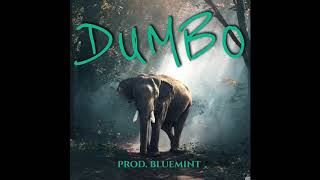 DUMBO (prod. blueMINT)