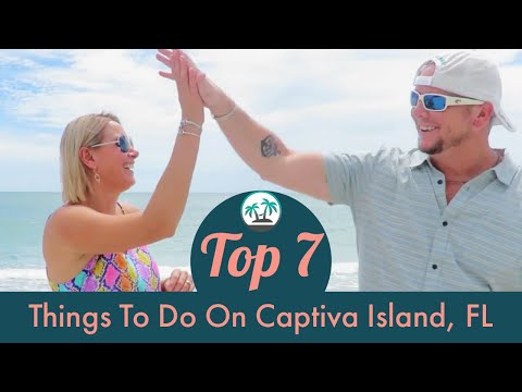 CAPTIVA ISLAND, FLORIDA: Top 7 Things To Do
