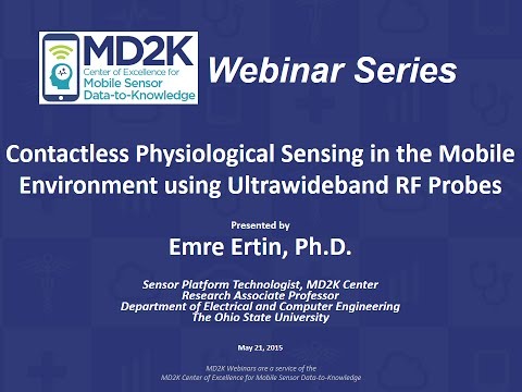 Emre Ertin: Contactless Physiological Sensing in the Mobile Environment using Ultrawideband Radio-f