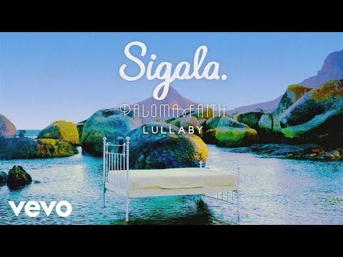 Sigala, Paloma Faith  Lulla Audio