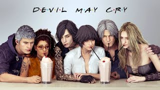 Friends [GMV] Devil May Cry 5