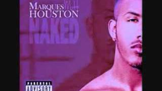 Marques Houston - Naked (Chopped and Screwed)