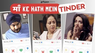Maa Ke Haath Mein Tinder feat. Sheeba Chaddha, Ahsaas Channa and Jizzy | Girliyapa