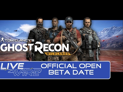 Ghost Recon Wildlands OPEN Beta Date Announced! What to Expect in the Ghost Recon Wildlands Beta