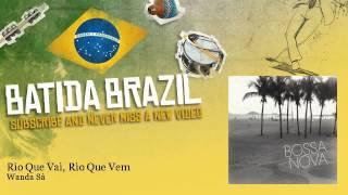 Play Rio Que Vai, Rio Que Vem