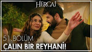 Reyyan ve Miran reyhani oynuyor  - Hercai 51. Bölüm