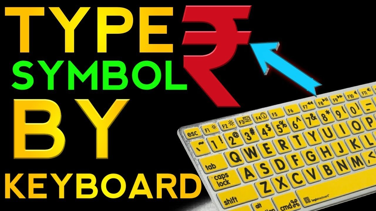 How To Type Rupee Symbol In Keyboard Youtube