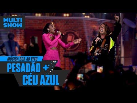 IZA + Vitor Kley  Pesadão + Céu Azul  Música Boa Ao Vivo  Música Multishow