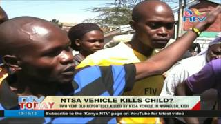 Two year old reportedly killed by NTSA vehicle in Kisii
