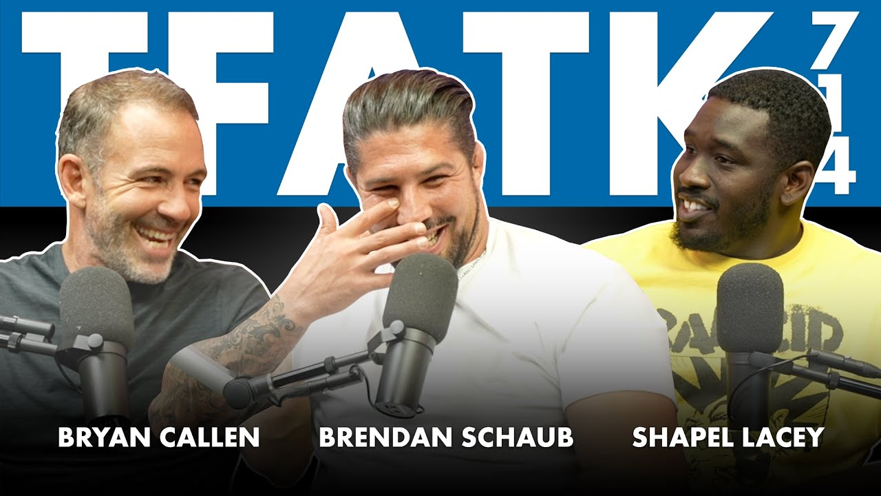 The Fighter and The Kid - Episode 714: Lord Brendan Schaub