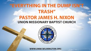 Union Missionary Baptist Church-Pastor James H. Nixon Sunday July 12th 2020