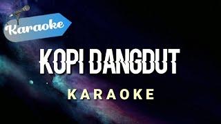 Download lagu [Karaoke] KOPI DANGDUT - Fahmi Shahab | (Karaoke)