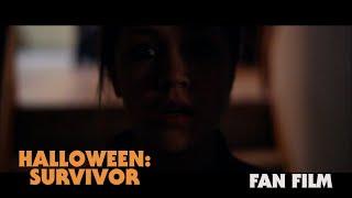 Halloween: Survivor - Official Short Film