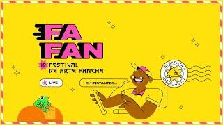 Encerramento do FAFAN com Fanchecléticas Coletiva