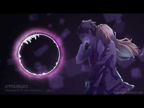 [Nightcore] Apologize