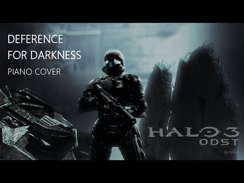 Deference For Darkness - Piano Cover (Halo 3: ODST)