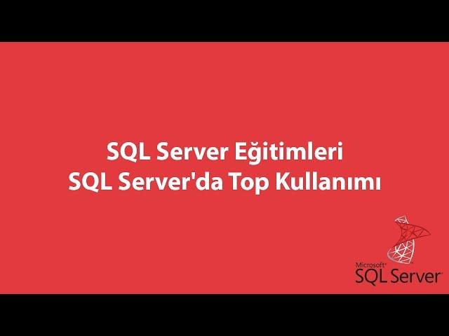 SQL Server'da Top Kullanımı