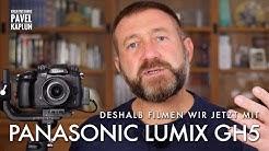 Panasonic Lumix GH5: Darum filmen wir jetzt mit dieser Kamera