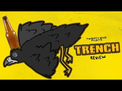 Reviewing Trench by Twenty One Pilots at 3 A.M.