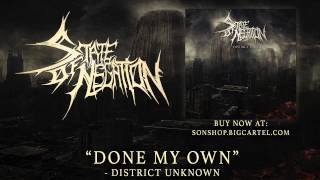 STATE OF NEGATION - Done My Own (SINGLE 2013)