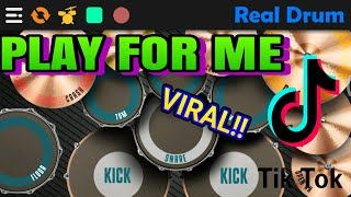 REAL DRUM //DJ PLAY FOR ME viral TIK TOK REMIX COVER