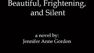 Beautiful, Frightening, and Silent - Book Trailer