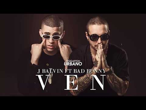 Ven  J Balvin Ft Bad Bunny