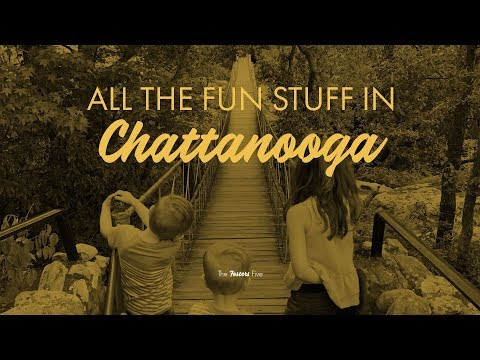 All The Fun Stuff In Chattanooga With Kids!