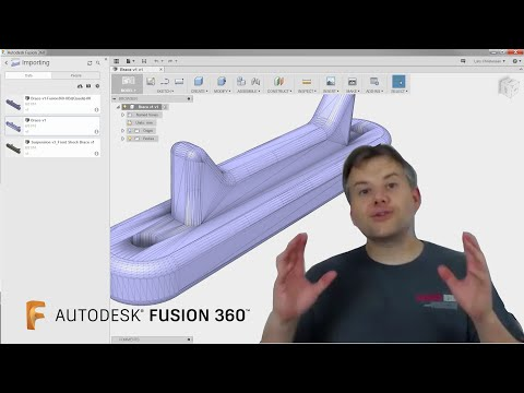 Fusion 360 Tutorial— What you need to know about importing into Fusion