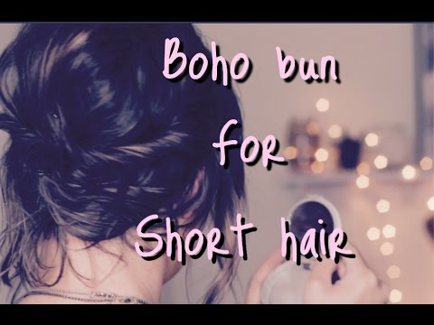 Simple Boho Bun for Short hair