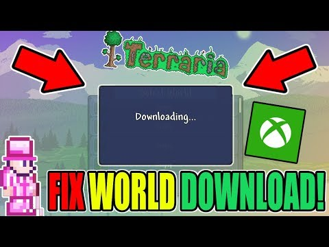 TERRARIA HOW TO FIX WORLD CRASHING OR NOT DOWNLOADING IN XBOX ONE!! WORKING TUTORIAL 100%