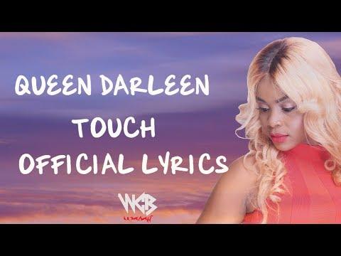 Queen Darleen - Touch (Official Lyrics)