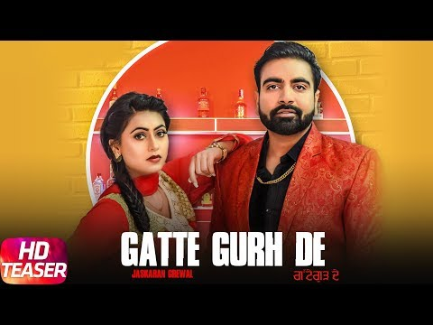 Gatte Gurh De | Teaser | Jaskaran Grewal Ft. Gurlej Akhtar | Releasing On 30th Jan 2018