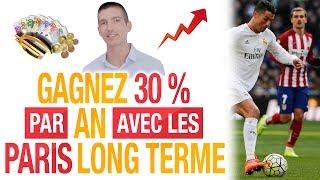Comment GAGNER au MOIS 30 % en 1 HEURE par AN avec des PARIS LONG TERME ? (Maxence RIGOTTIER)