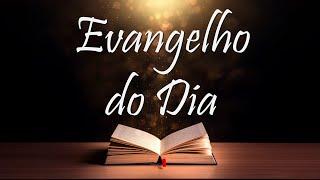 Evangelho do Dia
