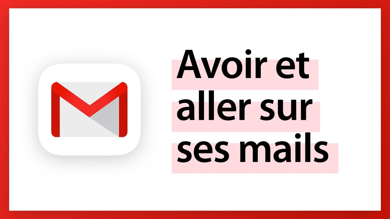 E-mail - Avoir une adresse mail et y accéder