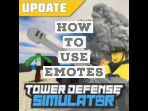 New How To Use Emotes In Tower Defense Simulator Roblox Youtube