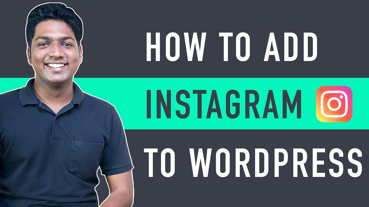 How to Add Instagram Feed on Your WordPress Website