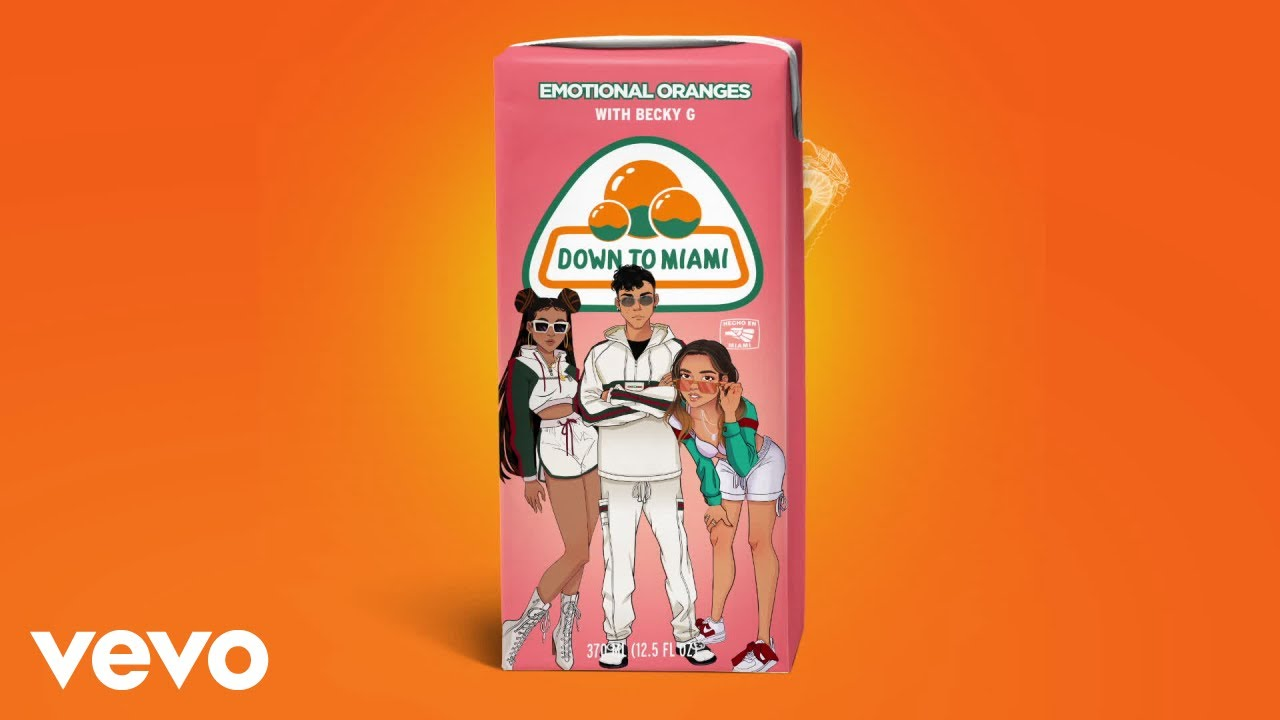 Emotional Oranges - Down To Miami (feat. Becky G) [Audio]