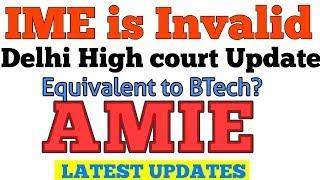 🛑 AMIE DELHI HIGH COURT OFFICAL UPDATES #iei #aicte #AMIE_Valid_or_Not