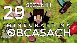 Minecraft na obcasach - Sezon III #29 - Wyprawa po emeraldy