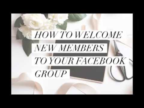 How To Welcome New Facebook Group Members