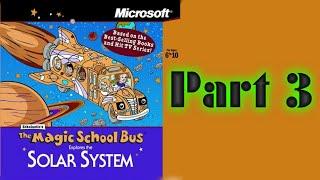 Whoa, I Remember: The Magic School Bus Explores the Solar System: Part 3