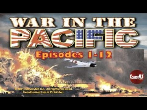 Download War in the Pacific (1951) | Compilation #1: Episodes 1 - 12