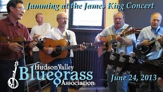Jam at the James King Concert - Hudson Valley Bluegrass Association