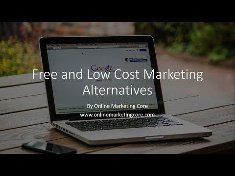 Internet Marketing: Free and Low Cost Marketing Alternatives