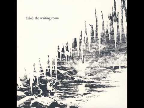 Chloé - Amour (The Waiting Room - 2007)