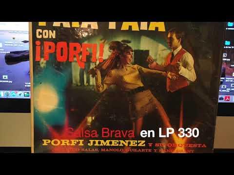 Salsa Brava en LP 330 - Los Marcianos - Porfi Jimenez y su Orquesta
