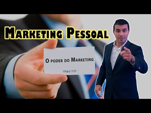 "Marketing Pessoal: Vídeo 1/31 - Série ""O Poder do Marketing"""